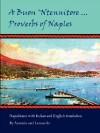 A Buon 'Ntennitore ... Proverbs of Naples - Antonio