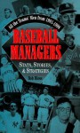 Baseball Managers - Robert Bloss, Bob Bloss
