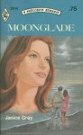 Moonglade (Harlequin Romance, #2014) - Janice Gray