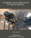 Combined Arms Operations in Urban Terrain - U.S. Department of the Army