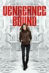 Vengeance Bound - Justina Ireland