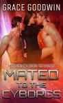Mated to the Cyborgs - Grace Goodwin