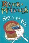 Sky in the Pie - Roger McGough
