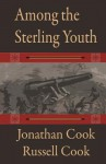 Among the Sterling Youth - Jonathan Cook, Russell Cook