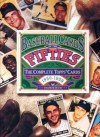 Baseball Cards of the Fifties: The Complete Topps Cards 1950-1959 - Frank Slocum