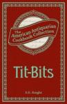 Tit-Bits - S.G. Knight