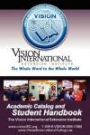 Viei Student Handbook & Academic Catalog - Stan DeKoven