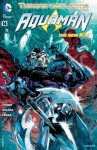 Aquaman (2011- ) #14 - Geoff Johns, Pete Woods, Pere Pérez