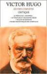 Oeuvres Complètes De Victor Hugo: Critiques - Victor Hugo