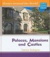 Palaces, Mansions And Castles (Homes Around World) - Debbie Gallagher