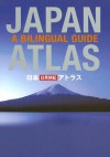 Japan Atlas: A Bilingual Guide - Kodansha International, Kodansha