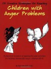 131 Creative Strategies for Reaching Children with Anger Problems - Tom Carr