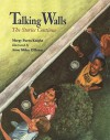 Talking Walls: The Stories Continue - Margy Burns Knight