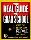 The Real Guide to Grad School: What You Better Know Before You Choose Humanities & Social Sciences - Lingua Franca, Robert E. Clark, John Palattella