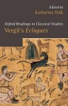 Vergil's Eclogues - Katharina Volk