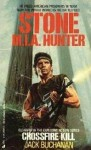 Stone M.I.A. Hunter: Crossfire Kill - Jack Buchanan