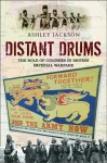 Distant Drums: The Role of Colonies in British Imperial Warfare - Ashley Jackson