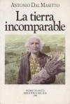 La Tierra Incomparable - Antonio Dal Masetto