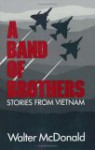 A Band of Brothers: Stories from Vietnam - Walter McDonald, Robert Flynn