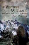 A Whisper of Death (The Necromancer Saga) - Paul Barrett