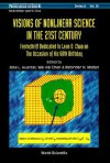 Visions of Nonlinear Science in the 21st Century: Festschrift Dedicated to Leon O. Chua on the Occasion of His 60th Birthday - José L. Huertas, Wai-Kai Chen