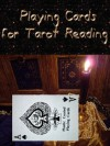 Playing Cards for Tarot Reading (Annotated & Illustrated) - Susan Lloyd