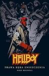 Hellboy: Prawa ręka zniszczenia - Mike Mignola