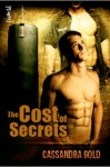 The Cost of Secrets - Cassandra Gold