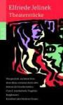 Theaterstücke. - Elfriede Jelinek, Ute Nyssen, Regine Friedrich