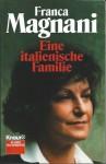 Eine italienische Familie - Franca Magnani, Peter O. Chotjewitz
