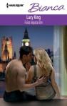Falsa reputación (Bianca) (Spanish Edition) - Lucy King, Vidal Verdia, Julia Mª