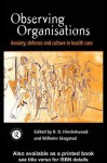 Observing Organisations - Robert D. Hinshelwood