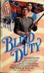 Blind Duty - Frederick Nolan
