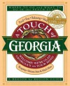 A Touch of Georgia: Welcome! We're Glad Georgia's on Your Mind : Food, Fun, Relaxing, Sleeping, Shopping, Historic Sites & Much More - Cecil B. Murphey, Judy Rogers