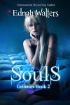 Souls - Ednah Walters