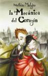 By Mathias Malzieu La mecanica del corazon / The Boy With the Cuckoo-Clock Heart (Spanish Edition) (Tra) [Paperback] - Mathias Malzieu
