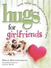 Hugs for Girlfriends - Philis Boultinghouse