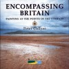 Encompassing Britain: Painting at the Points of the Compass - Peter Collyer