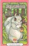 Squeakers (Serendipity Books) - Stephen Cosgrove, Robin James