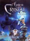 L'Épée de Cristal Premier Cycle tome 1: Le parfum des grinches - Jacky Goupil