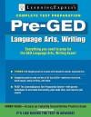 Pre-GED: Language Arts, Writing - LearningExpress