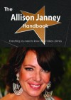 The Allison Janney Handbook - Everything You Need to Know about Allison Janney - Emily Smith