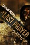 The Last Prayer - Lyndon Perry