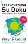 Break Through Su Doku - Wayne Gould