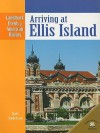 Arriving at Ellis Island - Dale Anderson
