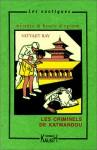 Les Criminels De Katmandou - Satyajit Ray
