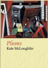 Plums - Kate McLoughlin