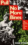 Pull No More Bines: Hop Picking: Memories of a Vanished Way of Life - Gilda O'Neill
