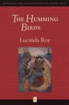 The Humming Birds - Lucinda Roy