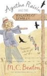Agatha Raisin and the Walkers of Dembley - M.C. Beaton
